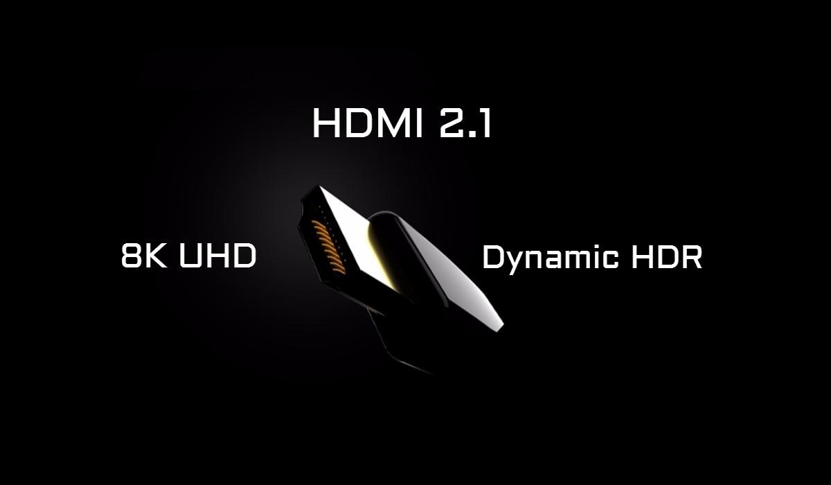 HDMI 2.1: поддержка 8K видео